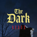 The Dark. Redux — remastered version of The Dark